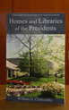 C1026 - Homes and Libraries of the Presidents 3rd Edition