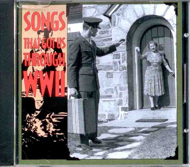 SongsThat Got Us Through WWII CD