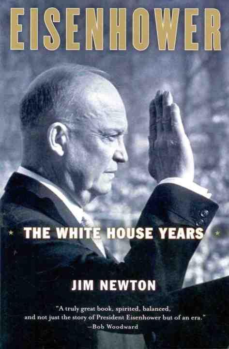 Eisenhower, The White House Years