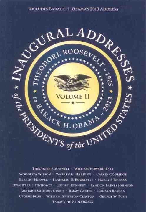 Inaugural Address Volume II