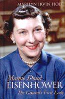 Mamie Doud Eisenhower, Marilyn Holt