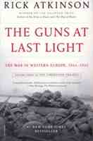 Guns at Last Light, The War in Western Europe (Atkinson) PB