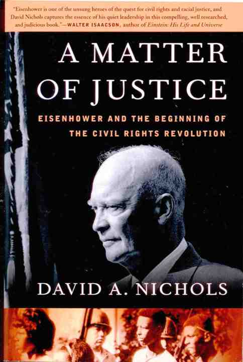 A Matter of Justice: Ike & the Beginning of the Civil Rights Revolution