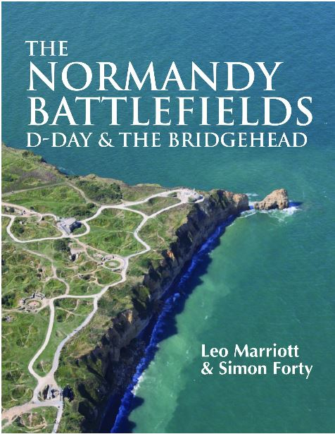 Normandy Battlefields: D-Day and the Bridgehead