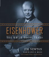 Eisenhower: The White House Years- Audio CDs