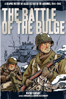 The Battle of the Bulge: A Graphic History