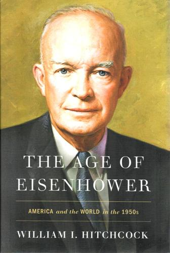 The Age of Eisenhower: America and the World in the 1950's