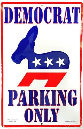 Democratic Parking Sign