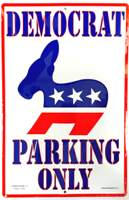 Parking Sign- Democrat Only