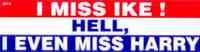 I Miss  Ike Bumper Sticker