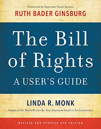 The Bill of Rights; A User's Guide