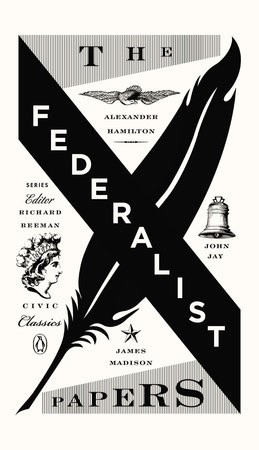 Civic Classics:The Federalist Papers
