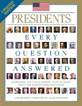 Presidents; Every Question Answered