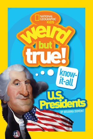 Weird But True: U.S. Presidents