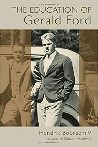 The Education of Gerald Ford