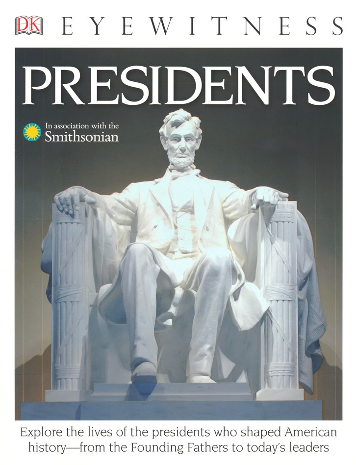 Eyewitness: Presidents