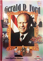Gerald R. Ford - History Making bios
