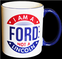 Mug, I Am a Ford, 11 oz, ceramic, blue rim, handle