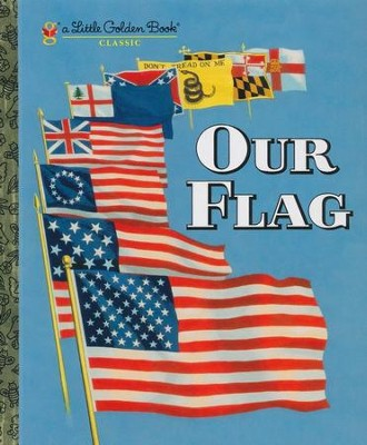 My Little Golden Book...Our Flag