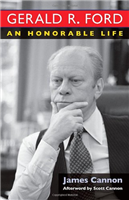 Bk: Gerald R. Ford An Honorable Life