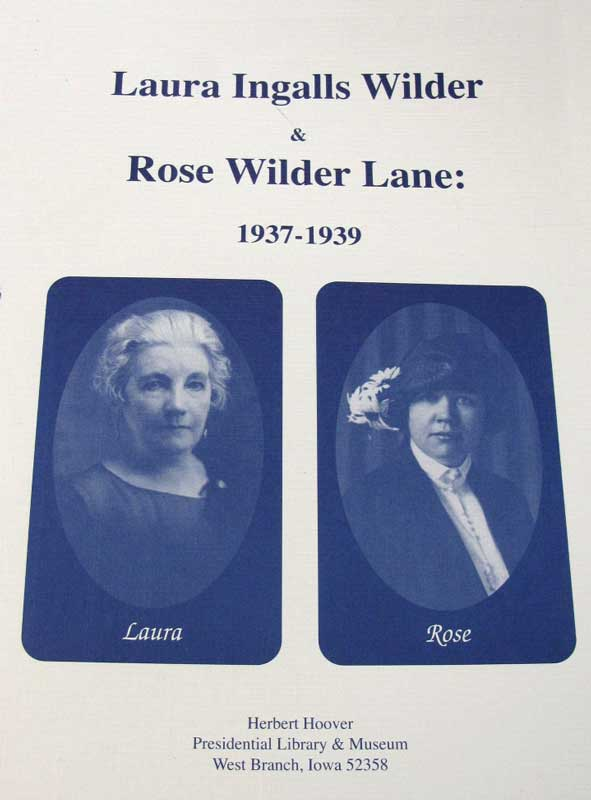 Laura Ingalls Wilder and Rose Wilder Lane, 1937-1939