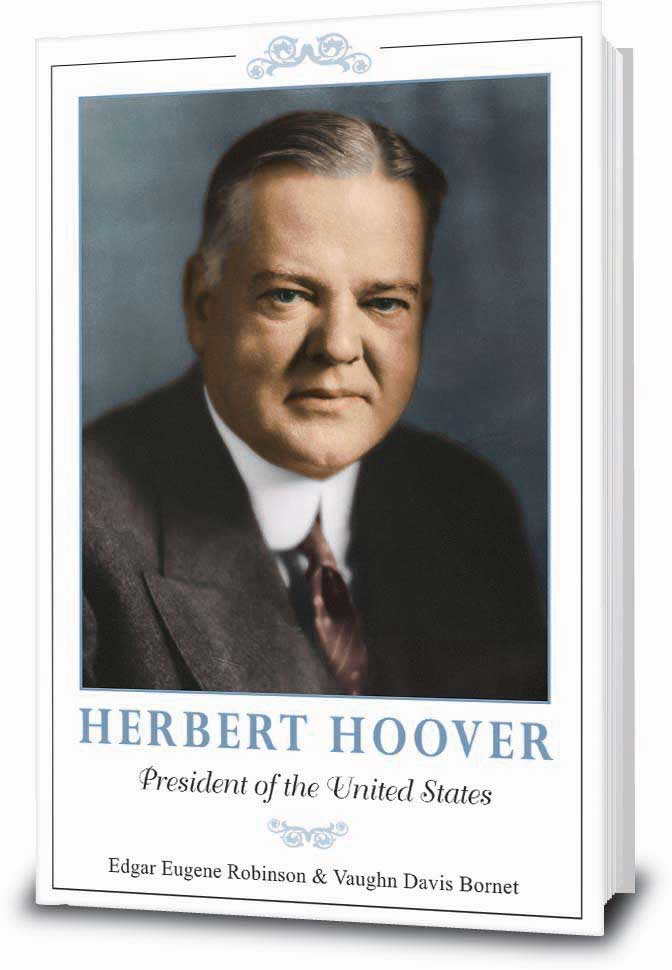 Herbert Hoover: President of the United States