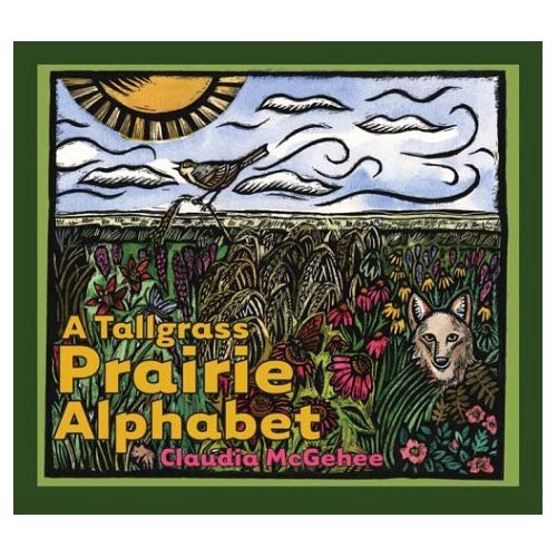A Tall Grass Prairie Alphabet