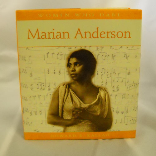 Women Who Dare - Marian Anderson