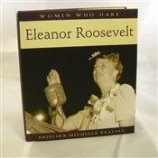 Women Who Dare - Eleanor Roosevelt