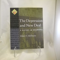The Depression and the New Deal: A History in Documents