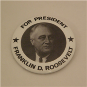 FOR PRESIDENT FRANKLIN D.ROOSEVELT Campaign Button