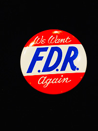 WE WANT FDR AGAIN! Campaign Button