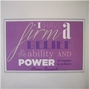 Eleanor Roosevelt Firm Belief Quote Poster