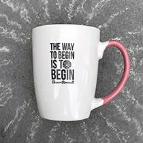 'To Begin' Quote Mug