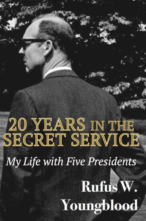 20 Years in the Secret Service: My Life with Five Presidents