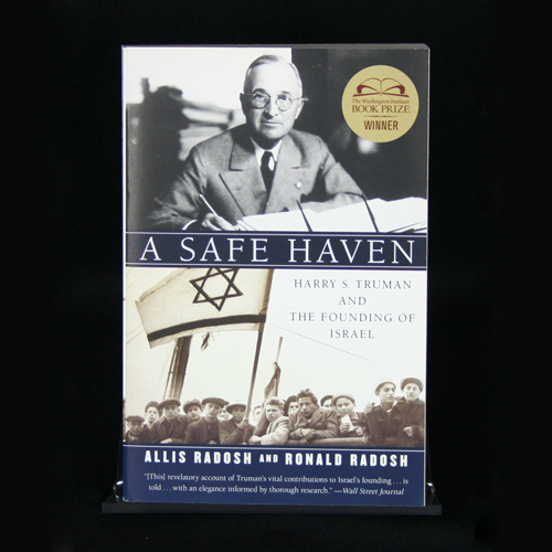 A Safe Haven:Harry S. Truman and the Founding of Israel