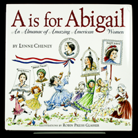 A is For Abigail by Lynn Cheney