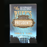 History Buff's Guide to the Presidents