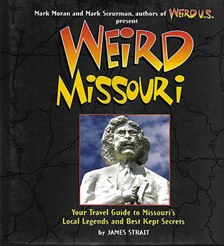 Weird Missouri