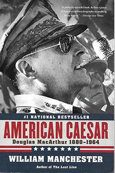 American Caesar: Douglas MacArthur 1880-1964