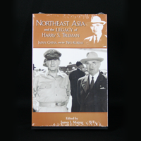 Northeast Asia and the Legacy of Harry S. Truman