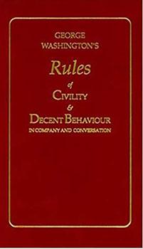 GW's Rules of Civility & Decent Behaviour