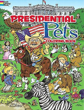 Coloring Book: Presidential Pets