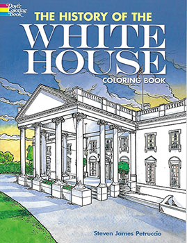 Coloring Book: History of the White House