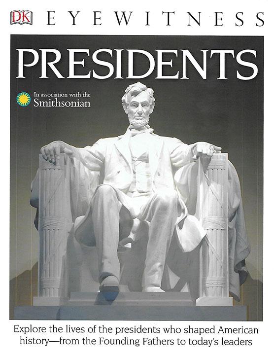 Eyewitness:  Presidents