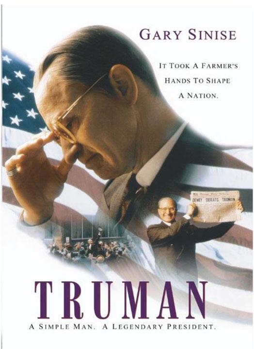 Truman: A Simple Man. A Legendary President.