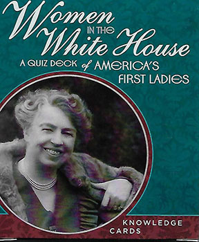Women in the White House: Knowledge Cards